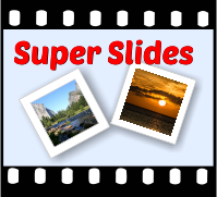 Super Slides from digital files